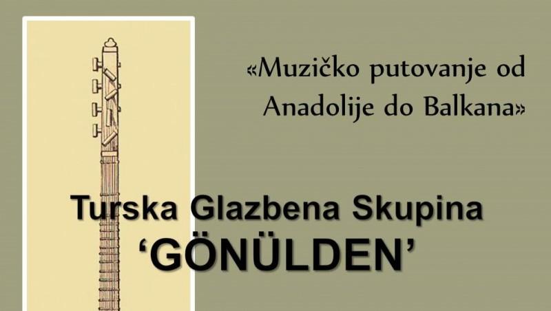 Muzičko putovanje od Anadolije do Balkana