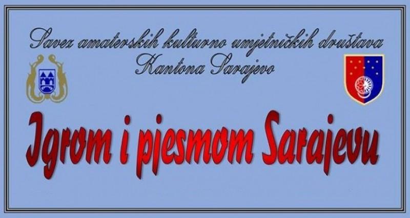 Igrom i pjesmom Sarajevu